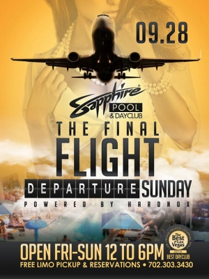 "Sapphire Pool & Day Club to Host ""The Final Flight"" Departure Sunday with Music by HardNox Sept. 28"