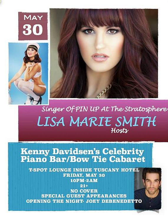 Singer Lisa Marie Smith will Perform on Kenny Davidsen's Celebrity Piano Bar Show at Tuscany Hotel & Casino on Friday, May 30