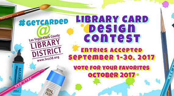 Las Vegas-Clark County Library District #GetCarded Library Card Design Contest