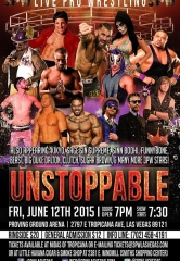 "3PW Live Pro Wrestling ""Unstoppable"" returns to Proving Ground Arena on Friday, June 12, 2015"