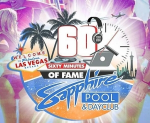 60 Minutes of Fame – Party Like a DJ at Sapphire Pool & Day Club in Las Vegas