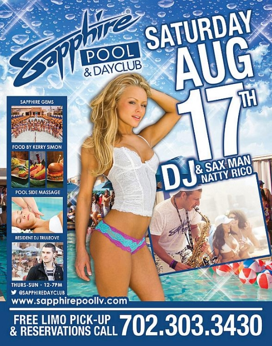 DJ Sax Man Natty Rico, DJ Truelove, DJ Casanova to Perform at Sapphire Pool & Dayclub Saturday, August 17