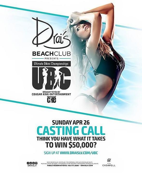 Drai's Beachclub Presents The $160,000 Ultimate Bikini Championships – Casting for 10-Week Contest Begins April 26