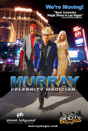 MURRAY 'Celebrity Magician' Opens at Sin City Comedy Theater at Planet Hollywood Dec. 20