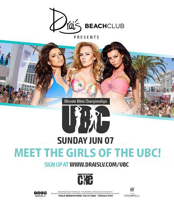 Drai's Beachclub Invites you to Meet the Girls of the Ultimate Bikini Championships June 7