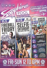 The Sapphire Gems and HardNox host Sapphire Pool & Dayclub on Fireball Friday (May 15), Selfie Saturday (May 16) and Departure Sunday (May 17)