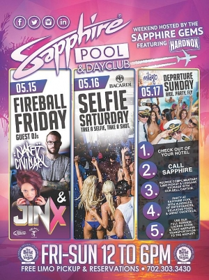 The Sapphire Gems and HardNox to host Sapphire Pool & Dayclub on Fireball Friday (May 15), Selfie Saturday (May 16) and Departure Sunday (May 17)
