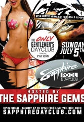 The Sapphire Gems host Sapphire Pool & Dayclub Sunday, July 5