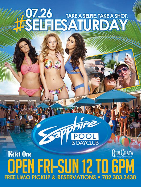 """Take a Selfie, Take a Shot"" at Sapphire Pool & Day Club on #SelfieSaturday July 26"