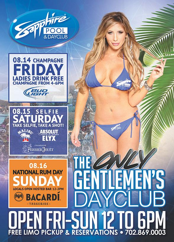 Party at Sapphire Pool & Dayclub on Champagne Friday (Aug. 21), Selfie Saturday (Aug. 22) and Departure Sunday (Aug. 23)