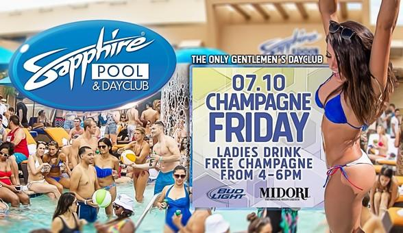 Party at Sapphire Pool & Dayclub on Champagne Friday, July 10