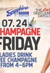 Party at Sapphire Pool & Dayclub on Champagne Friday – Ladies Drink Free Champagne 4-6pm July 24