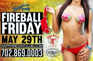 Fun in the sun at Sapphire Pool & Dayclub on Fireball Friday, May 29