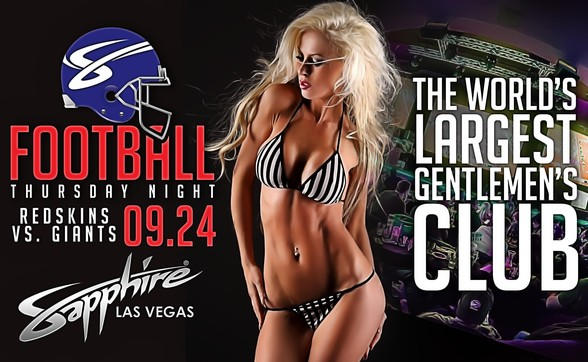 Sapphire hosts Football Thursday (9/24) Redskins vs. Giants with $1 Halftime Dances