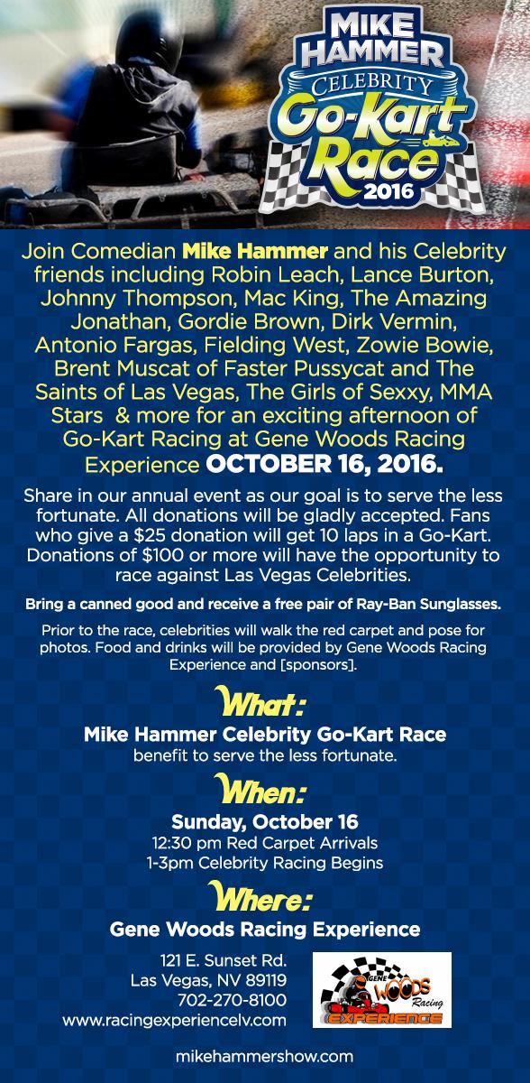 "Comedian Mike Hammer presents the Second Annual ""Mike Hammer Celebrity Go-Kart Race"" to Serve the Less Fortunate Oct. 16"