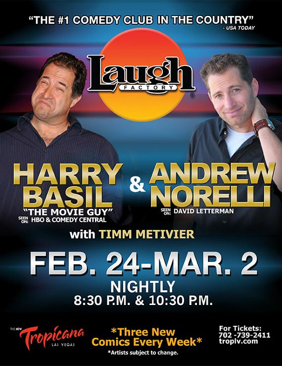Comedians Harry Basil and Andrew Norelli to Perform at The Laugh Factory in Tropicana Las Vegas Feb. 24 – Mar. 2