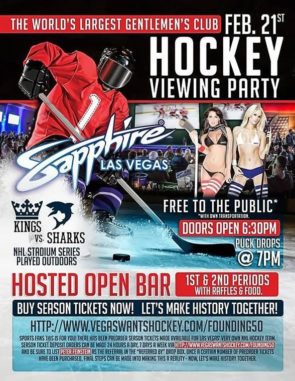 Sapphire Las Vegas Wants Hockey! Join the FREE live Viewing Party Feb. 21