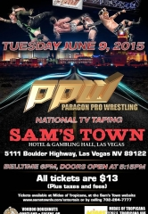 Paragon Pro Wrestling returns to Sam's Town Live to tape National TV Program June 9