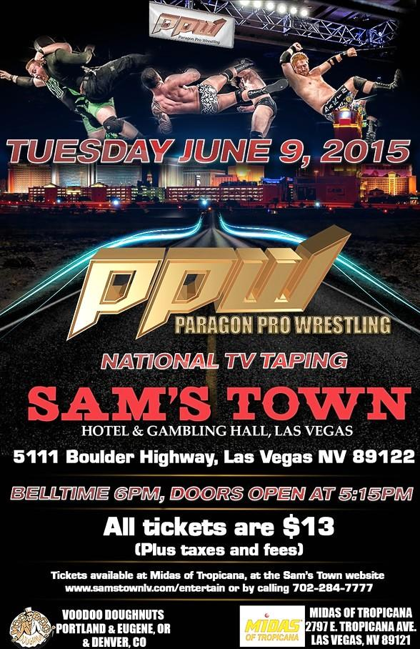 Paragon Pro Wrestling returns to Sam's Town LIVE on June 9 to tape National TV Program