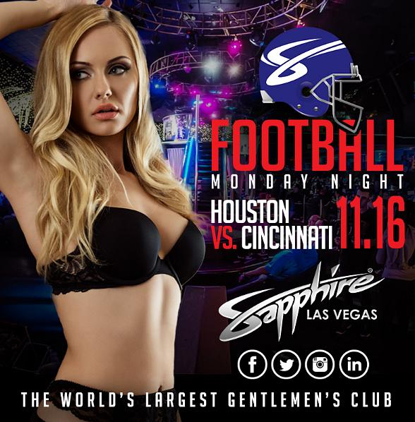 TONIGHT! Sapphire hosts Houston Texans vs. Cincinnati Bengals Monday Night Football with $1 Halftime Dances Nov. 16