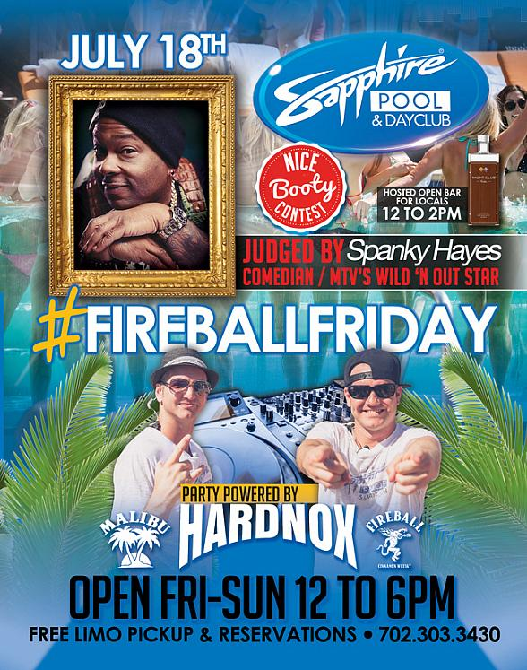 Party with MTV's Spanky Hayes and HardNox on Fireball Friday at Sapphire Pool & Day Club July 18