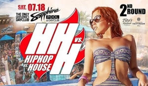 Join the Fun at Sapphire Pool & Dayclub for the 2nd Round of Hip Hop vs. House Saturday (July 18) and Departure Sunday (July 19)