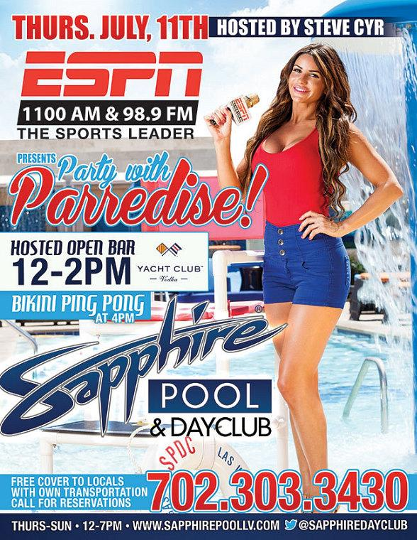 "ESPN FM 98.9 Presents ""Party With Parredise"" at Sapphire Pool & Dayclub in Las Vegas"