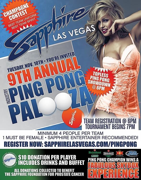 Ninth Annual Ping Pong Palooza at Sapphire Gentlemen's Club Las Vegas to Benefit Sapphire Foundation for Prostate Cancer, Tuesday November 10