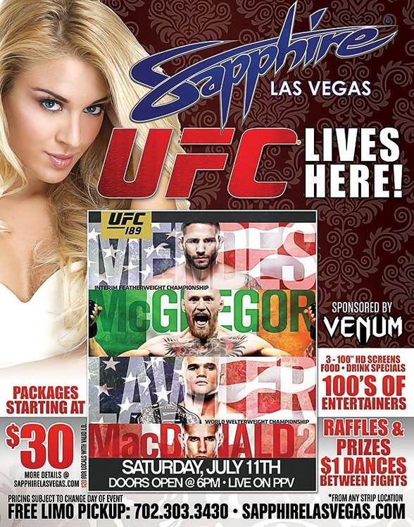 "Watch UFC 189: ""Mendes vs. McGregor"" Live on PPV at Sapphire Las Vegas on Saturday, July 11"