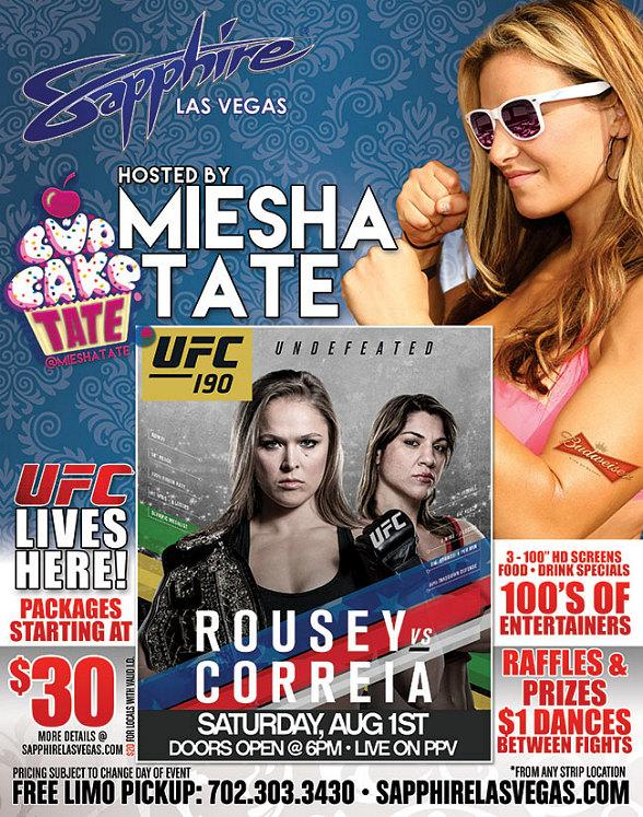 "Miesha Tate hosts UFC 190: ""Rousey vs. Correia"" Live on PPV at Sapphire Las Vegas on Saturday, August 1"