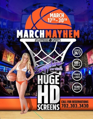 March Means Mayhem at Sapphire Las Vegas