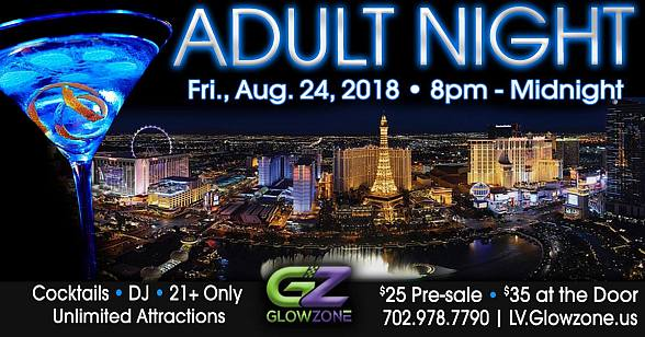 Glowzone Las Vegas to Host Adult Night Friday, August 24
