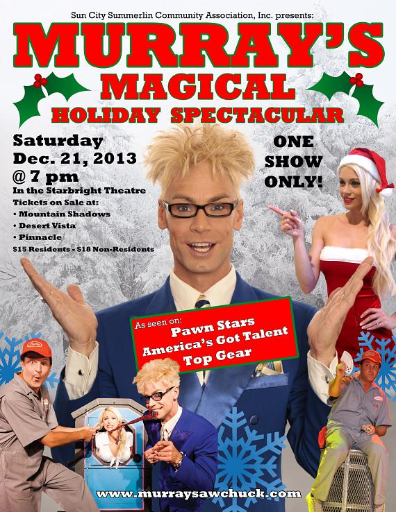 Murray's Magical Holiday Spectacular! One Night Only at Starbright Theater in Summerlin Dec. 21