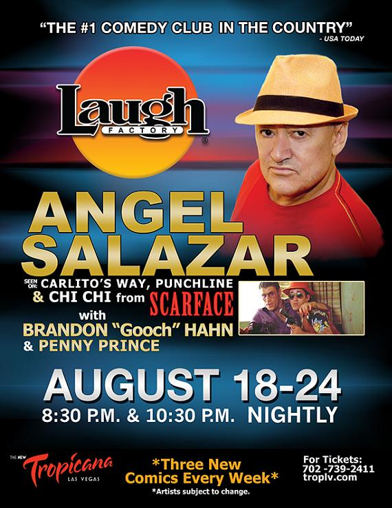 Angel Salazer performs at Laugh Factory Las Vegas August  18-24