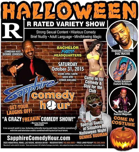 Diaz Mackie to Headline Sapphire Comedy Hour with Special Guest Dennis Rodman on Halloween, October 31 with Donnie Johnson, Kalani Kokonuts and Mon Dre!