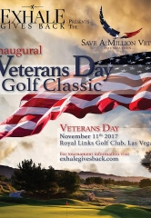 "Exhale Gives Back & Save a Million Vets Foundation Present Inaugural ""Veteran's Day Golf Classic"" at Royal Links Golf Club Las Vegas"