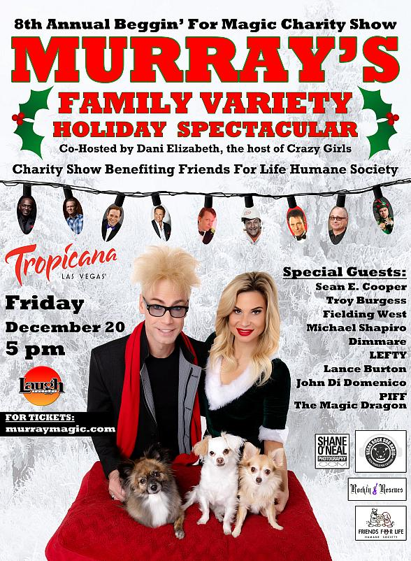 "Murray & Dani Co-Host ""Beggin' For Magic"" 8th Annual Charity Show Dec. 20, 2019"