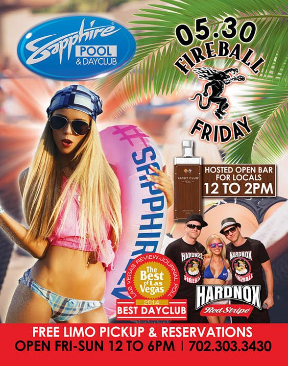 Party with HardNox on Fireball Friday at Sapphire Pool & Day Club in Las Vegas Friday, May 30
