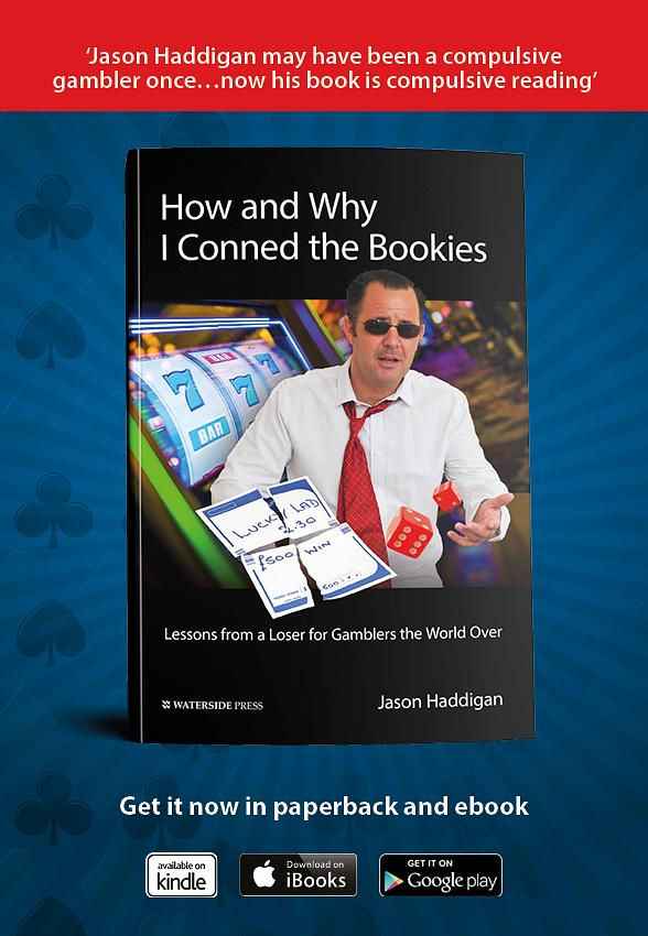 "'How and Why I Conned the Vegas Bookies"" by Jason Haddigan"