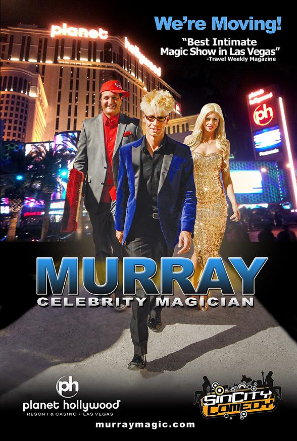 MURRAY 'Celebrity Magician' moves to Sin City Comedy Theater at Planet Hollywood Hotel & Casino