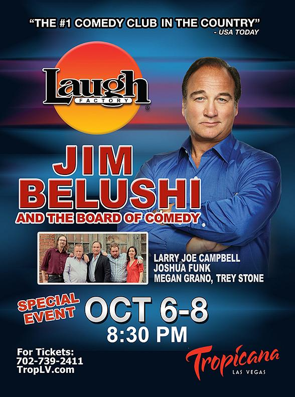 Jim Belushi and The Board of Comedy Return to The Laugh Factory at The Tropicana Las Vegas Oct. 6-8