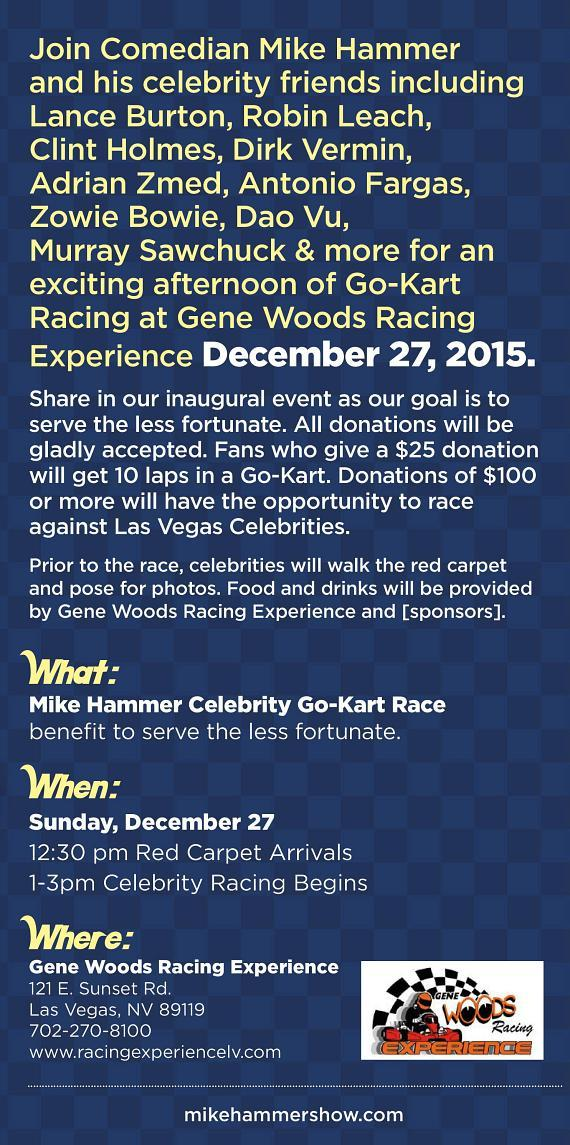 Comedian Mike Hammer presents the Mike Hammer Celebrity Go-Kart Race Dec. 27 to Serve the Less Fortunate