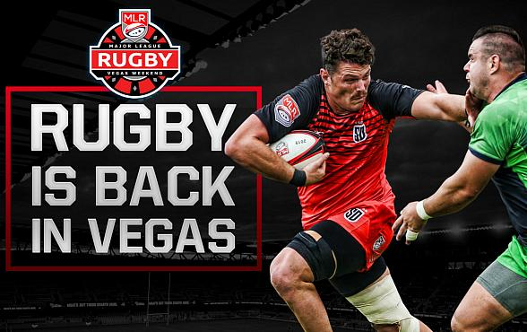 Major League Rugby Comes to Las Vegas for Multi-Weekend Event Feb. 9 and Feb. 15-16