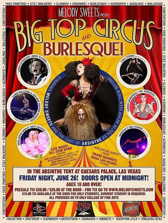 "Melody Sweets' ""Big Top Circus & Burlesque"" at ABSINTHE at Caesars Palace June 26"