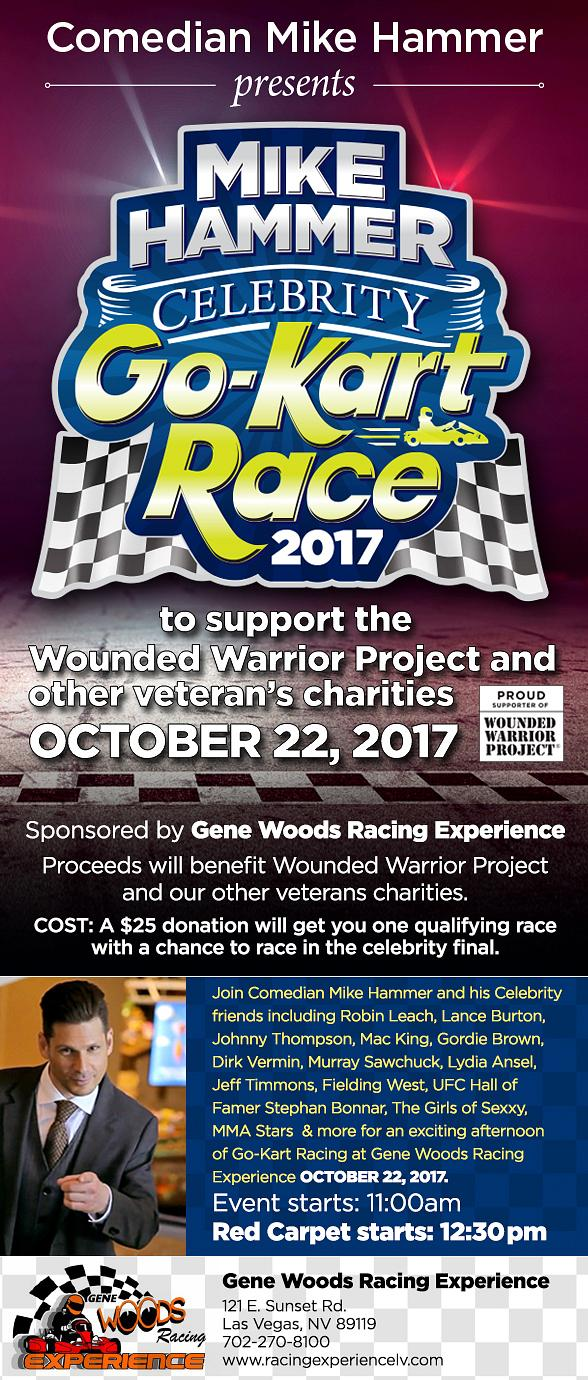"""Comedian Mike Hammer to Host """"3rd Annual Mike Hammer Celebrity Go-Kart Race"""" Charity Event to Benefit the Wounded Warrior Project October 22, 2017"""