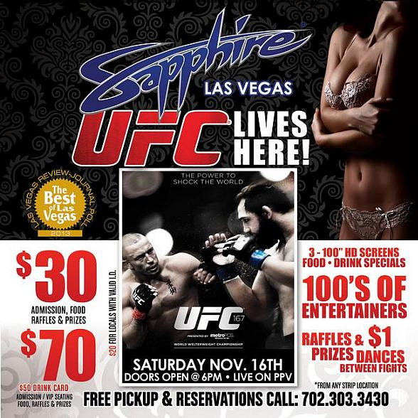 Watch UFC 167 St-Pierre vs. Hendricks Live on PPV at Sapphire Las Vegas Saturday, Nov. 16