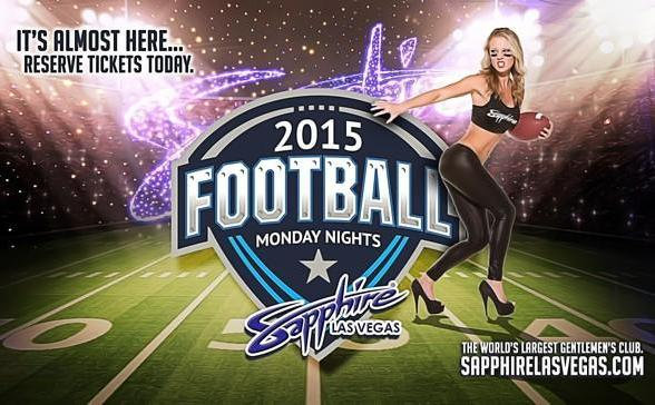 Sapphire, The World's Largest Gentlemen's Club, Kicks Off Annual Monday Night Football Party on Monday, September 14, 2015 with OPEN BAR from 4pm to 8pm