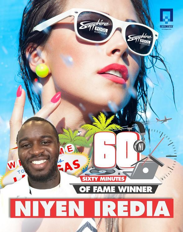 "Party with Niyen Iredia, Sapphire Pool & Day Club's ""60 Minutes of Fame"" DJ on Saturday, August 22"
