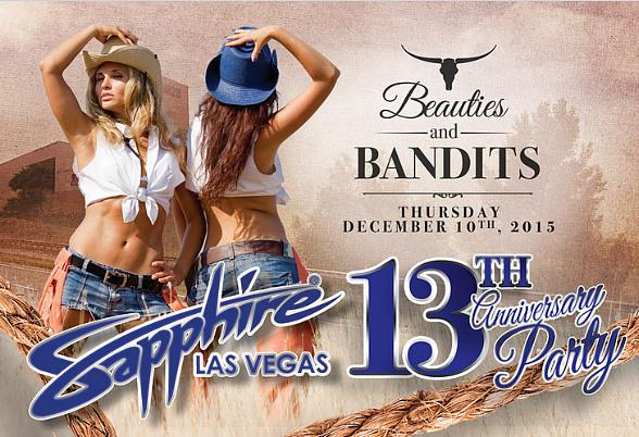 Sapphire, The World's Largest Gentlemen's Club, Celebrates 13th Anniversary December 10 with a Beauties & Bandits, Rodeo-Themed Party