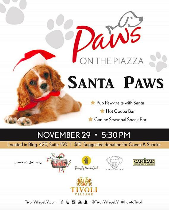 "Tonight! Paws on the Piazz ""Santa Paws"" at Tivoli Village 5:30-8pm"